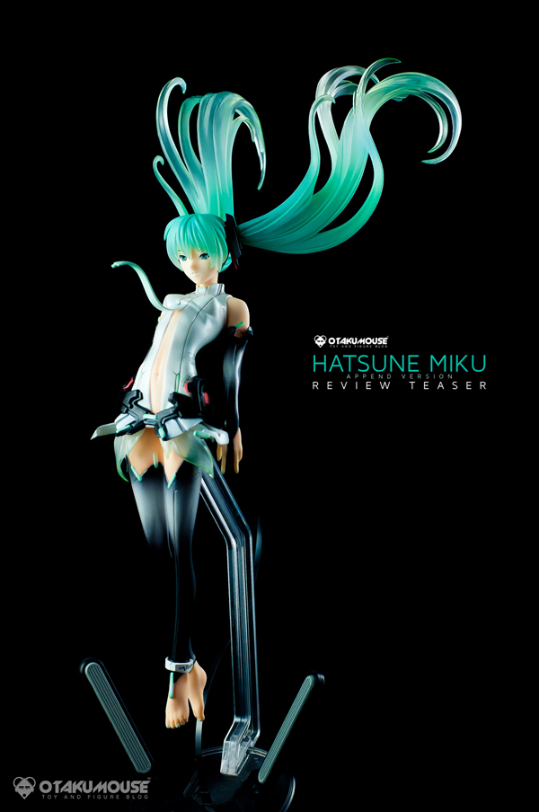Review Teaser | Max Factory: Hatsune Miku Append (3)