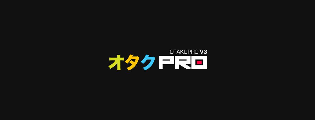 OtakuPro V3 80% Complete! (3)